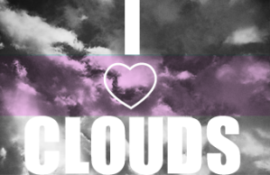 I LOVE CLOUDS